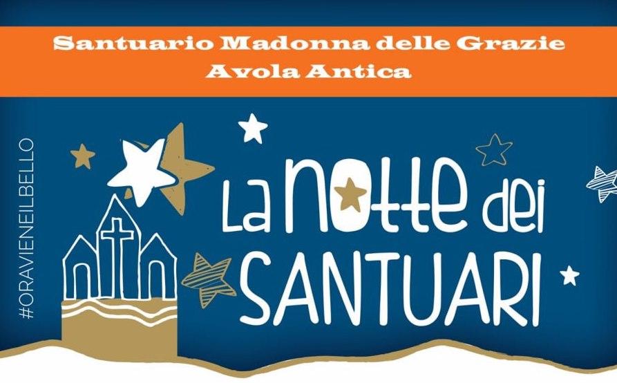 """La notte dei Santuari. Apertura della """"Porta della Speranza"""" al Santuario Madonna delle Grazie in Avola Antica"""